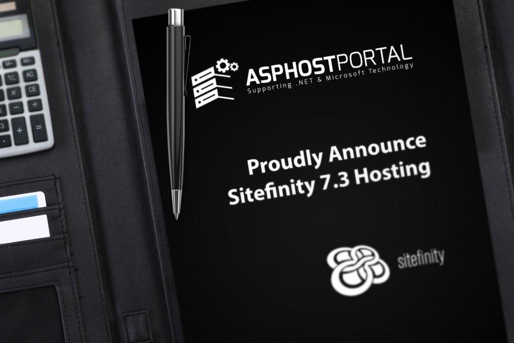ASPHostPortal.com Announces Powerful Sitefinity 7.3 Hosting Solution