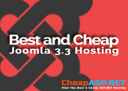 Best and Cheap Joomla 3.3 Hosting Provider That Are Reliable and Powerful