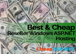 Best and Cheap Windows ASP.NET Reseller Hosting With Powerful Features Supporting Businesses