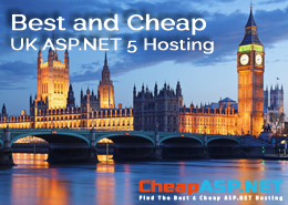 Best and Cheap UK ASP.NET 5 Hosting Optimized with Powerful Tools & High Performance