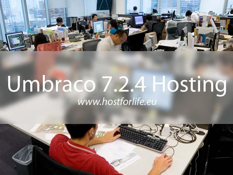 HostForLIFE.eu Launches Umbraco 7.2.4 Hosting
